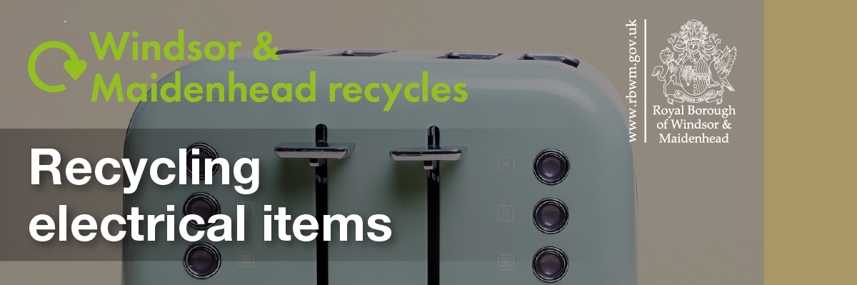 recycling electrical items RBWM